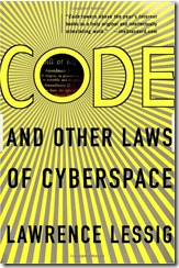 Lawrence Lessing Code and Other Laws of Cyberspace cover
