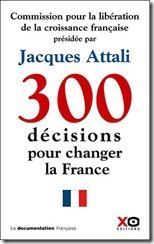 Rapport Attali 300 decisions pour changer la France