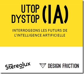 Utopia Dystopia Stereolux Design Friction