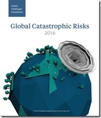 Global Catastrophic Risks 2016