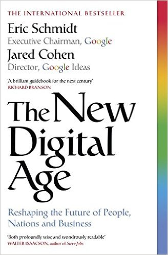 eric-schmidt-jared-cohen-the-new-digital-age-reshaping-the-future-of-people-nations-and-business