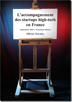 Guide Accompagnement Startups High-tech en France Olivier Ezratty Septembre 2010