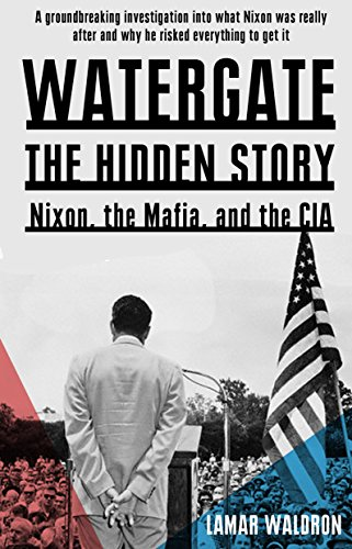 lamar-waldron-watergate-the-hidden-history