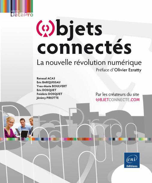 Objets connectés et préface Olivier Ezratty