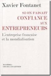Et si on faisait confiance aux entrepreneurs - Xavier Fontanet