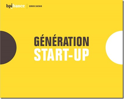 Bpifrance Olivier Ezratty Generation Start-up