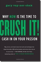 Crush IT - Gary Vaynerchuk cover