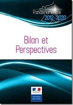 France Numerique 2012-2020 Bilan et Perspectives