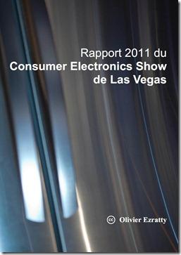 Rapport CES 2011 Olivier Ezratty Couverture