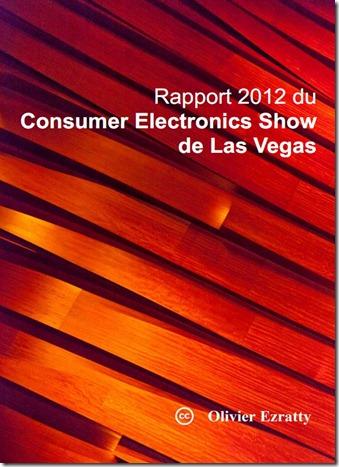 Couverture Rapport CES 2012 Olivier Ezratty