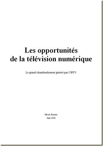 Livre Blanc Olivier Ezratty Opportunites Television Numerique Juin 2009